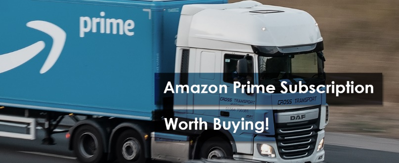 Amazon Prime Subscription worth buying