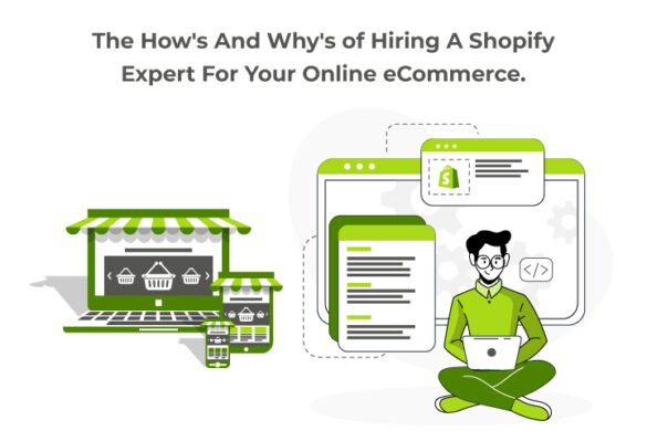 The How's And Why's Of Hiring A Shopify Expert For Your Online eCommerce.