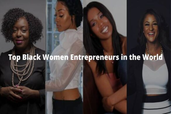 Top Black Women Entrepreneurs in the World